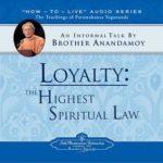 A Lealdade é a lei espiritual mais elevada